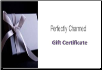 Perfectly Charmed $25 Gift Certificate/Card